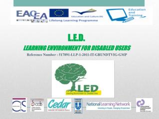 L.E.D. LEARNING ENVIRONMENT FOR DISABLED USERS