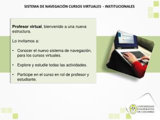 SISTEMA DE NAVEGACIÓN CURSOS VIRTUALES  - INSTITUCIONALES