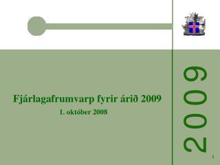 Fjárlagafrumvarp fyrir árið 2009