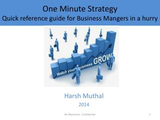 One Minute Strategy Quick reference guide for Business Mangers in a hurry
