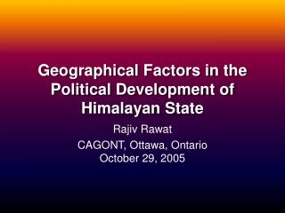 Geographical Factors in the Political Development of Himalayan State