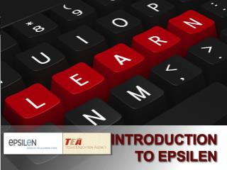 Introduction to  Epsilen