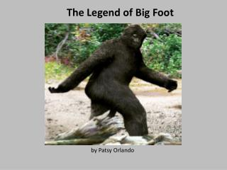 The Legend of Big Foot