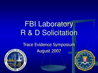 FBI Laboratory  R & D Solicitation