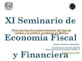 """XI Seminario de Economía Fiscal y Financiera  """"Crisis, estabilización y desorden financiero"""""""
