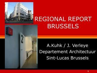 REGIONAL REPORT BRUSSELS
