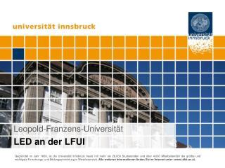 Leopold-Franzens-Universität LED an der LFUI