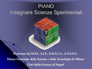 PIANO  Insegnare Scienze Sperimentali