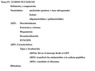 Tema IV: ÁCIDOS NUCLEICOS Definición y composición