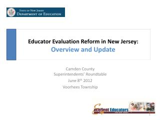 Educator Evaluation Reform in New Jersey: Overview and Update