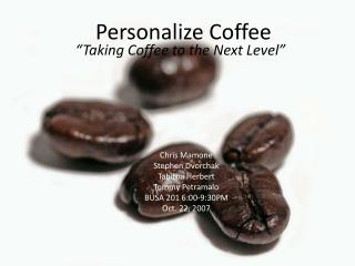 Personalize Coffee