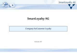 SmartLoyalty AG Wiesbaden, 2007