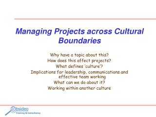 Managing Projects across Cultural Boundaries