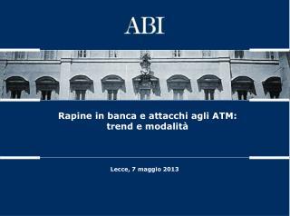 Rapine in banca in Italia: 2008-2012