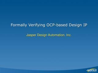 Formally Verifying OCP-based Design IP