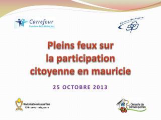 P leins feux sur la participation citoyenne en  mauricie