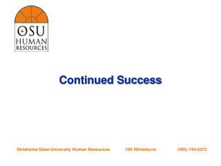 Continued Success