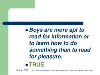 Boys are more likely than girls to be placed in remedial classes or held back a grade TRUE