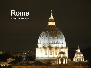 Rome 2 au 6 octobre 2013