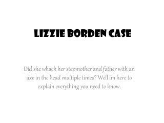 Lizzie Borden Case