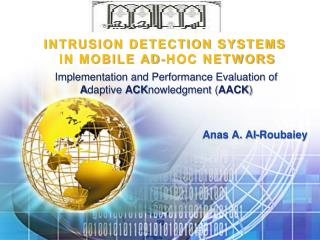INTRUSION DETECTION SYSTEMS   IN MOBILE AD-HOC NETWORS