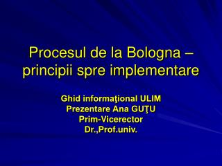 Procesul de la Bologna – principii spre implementare