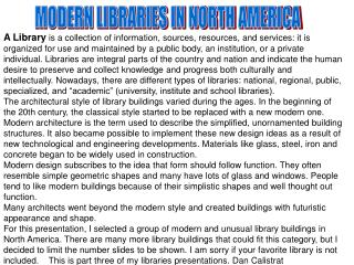 MODERN LIBRARIES IN NORTH AMERICA