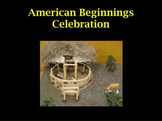 American Beginnings Celebration