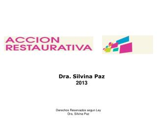 Dra. Silvina Paz 2013