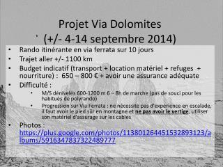 Projet Via Dolomites  (+/- 4-14 septembre 2014)