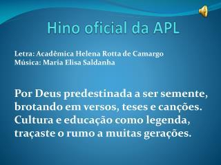 Hino oficial da APL