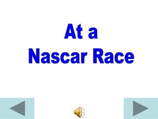 At a Nascar Race