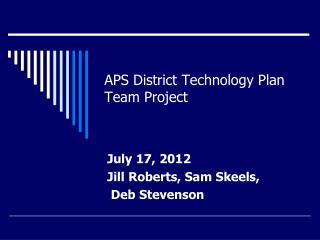 APS District Technology Plan Team Project