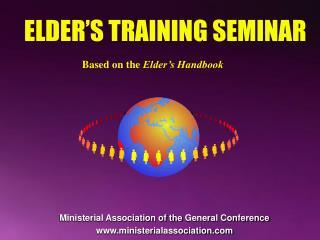ELDER�S TRAINING SEMINAR