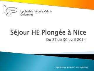 S�jour HE Plong�e � Nice