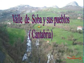 Valle  de  Soba y sus pueblos ( Cantabria)