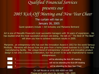 Qualified Financial Services presents our 2005 Kick-Off Meeting and New Year Cheer