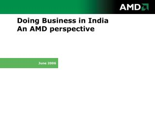 Doing Business in India An AMD perspective