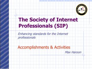The Society of Internet Professionals (SIP)