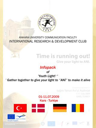Infopack  of  'Youth Light! ''  ' Gather together to give your light to ''ANİ'' to make it alive