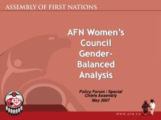 AFN Women�s Council Gender-Balanced Analysis