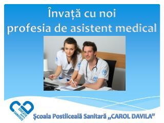 "Şcoala Postliceală Sanitară ""CAROL DAVILA"""