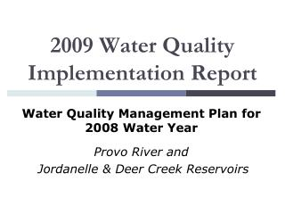 2009 Water Quality Implementation Report