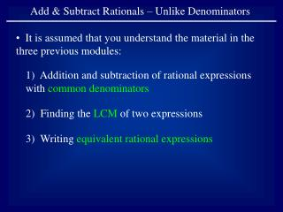 Add & Subtract Rationals � Unlike Denominators