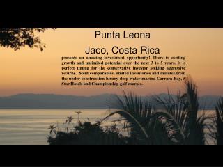 Punta Leona  Jaco, Costa Rica