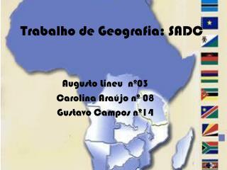 Trabalho de Geografia: SADC