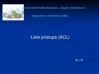 Liste pristupa (ACL)