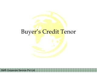 Buyer's Credit Tenor