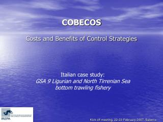 COBECOS Costs and Benefits of Control Strategies