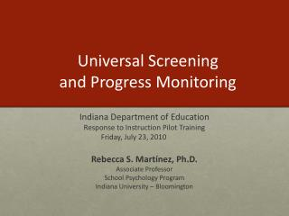 Universal Screening  and Progress Monitoring